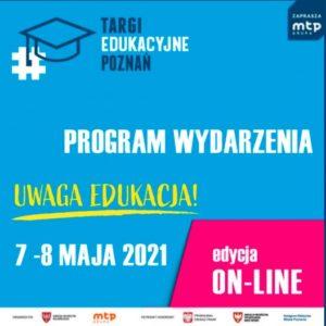 Targi Edukacyjne 7-8 maja 2021